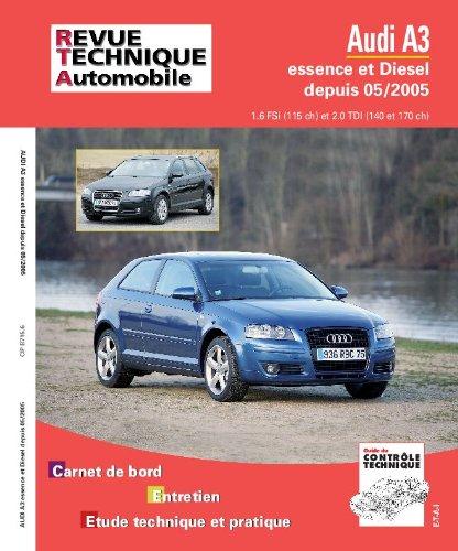 E.T.A.I - Revue Technique Automobile B715.6 - AUDI A3 II - 8P PHASE 1 - 2003 à 2008