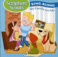 Scripture Scouts Sing-A-Long My Family & Me by Hoffman (2009-02-01?