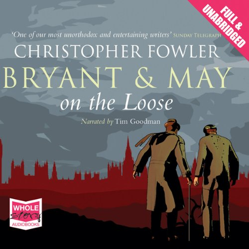 Bryant and May On the Loose audiobook cover art