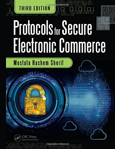 Compare Textbook Prices for Protocols for Secure Electronic Commerce 3 Edition ISBN 9781482203745 by Sherif, Mostafa Hashem