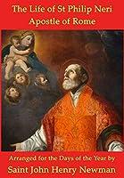 The Life of St Philip Neri