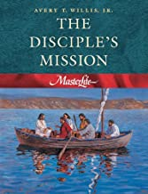 MasterLife 4: The Disciple's Mission - Member Book