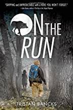 On the Run by Tristan Bancks(2015-11-17)