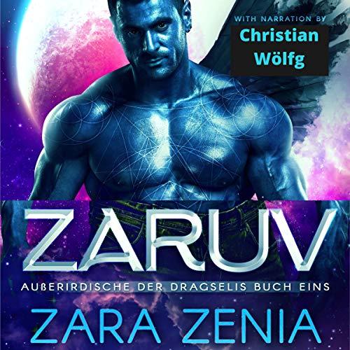 Zaruv: Eine Sci-Fi Außerirdische Drachen Romanze Titelbild