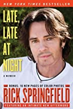 Late, Late at Night by Springfield, Rick (July 5, 2011) Paperback