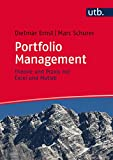 Portfolio Management: Theorie und Praxis mit Excel und Matlab - Dietmar Ernst