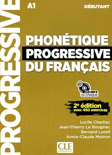 Phonétique progressive du français - Niveau débutant (A1/A2) - Livre + CD - 2ème édition - Nouvelle couverture