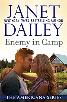 Enemy in Camp (The Americana Series Book 22) by [Janet Dailey]
