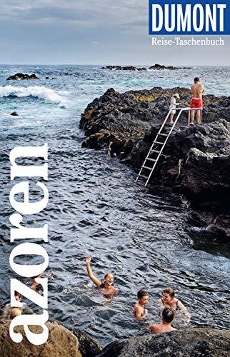 DuMont Reise-Taschenbuch Reiseführer Azoren: Mit besonderen Autorentipps und vielen Touren. (DuMont Reise-Taschenbuch E-Book)