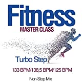 Fitness Master Class: Turbo Step 133 Bpm/138,5 Bpm/125 Bpm (Non-Stop Mix)