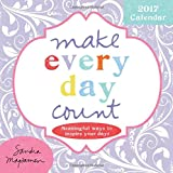 Make Every Day Count 2017 Calendar: Meaningful Ways to Inspire Your Days