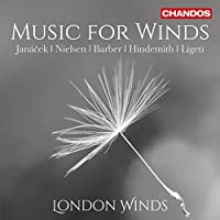 Music For Winds [London Winds: Philippa Davies; Gareth Hulse; Michael Collins; Richard Watkins; Robin O'Neill; Peter Sparks] [CHANDOS: CHAN 10876] by London Winds: Philippa Davies