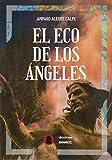 El eco De Los Ángeles