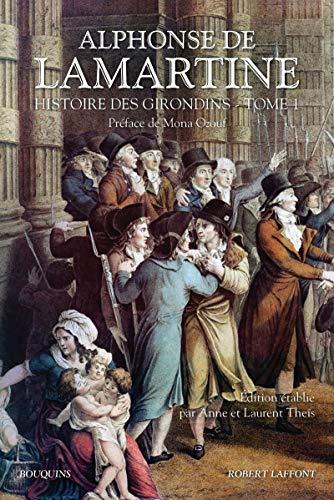 Histoire Des Girondins T01