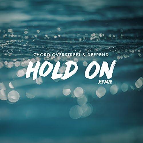 Chord Overstreet & DeepEnd
