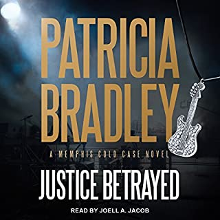 Justice Betrayed     Memphis Cold Case Series, Book 3              Written by:                                                                                                                                 Patricia Bradley                               Narrated by:                                                                                                                                 Joell A. Jacob                      Length: 10 hrs and 10 mins     1 rating     Overall 5.0