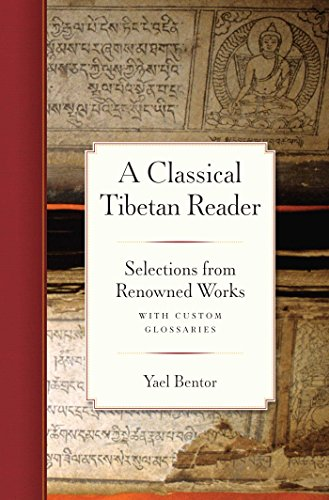 A Classical Tibetan Reader: Selections from Renowned Works with Custom (English Edition)