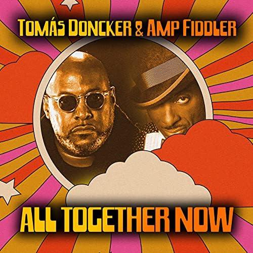 Tomás Doncker & Amp Fiddler