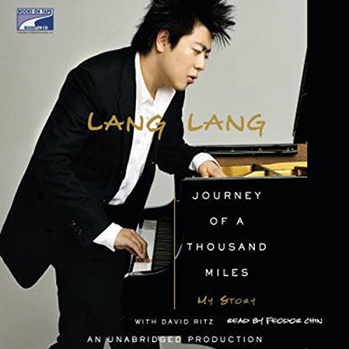 Journey of a Thousand Miles     My Story              By:                                                                                                                                 David Ritz,                                                                                        Lang Lang                               Narrated by:                                                                                                                                 uncredited                      Length: 6 hrs and 50 mins     18 ratings     Overall 4.8