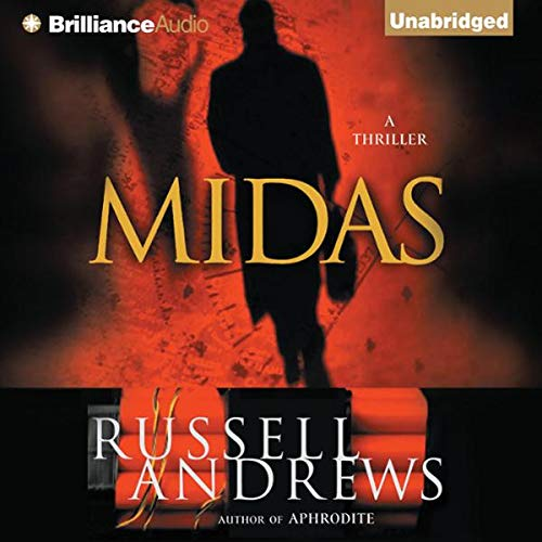 Midas                   By:                                                                                                                                 Russell Andrews                               Narrated by:                                                                                                                                 Patrick G. Lawlor                      Length: 11 hrs and 56 mins     11 ratings     Overall 3.7