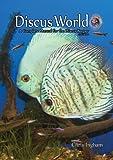 By Chris Ingham. Livre de Poisson Discus World 2e édition