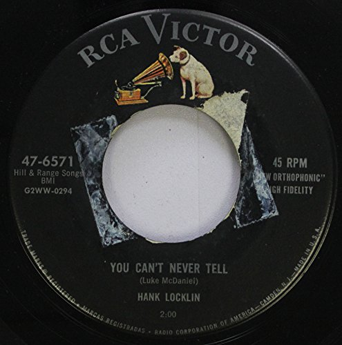Hank Locklin 45 RPM You Can''t Never Tell / Seven Or Eleven