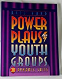 Power Plays for Youth Groups/30 Dynamic Skits (Good Things for Youth Leaders Series)