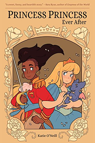 Princess Princess Ever After by [Katie O'Neill]