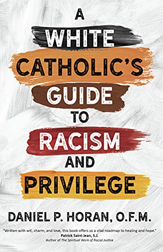 A White Catholic's Guide to Racism and Privilege