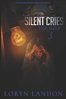 Silent Cries for Help 3: The Finale