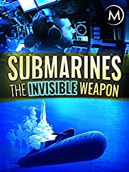 Image: Watch Submarines: The Invisible Weapon | You can't see them. You can't hear them. And you never know exactly where they are. The life of submarines is secret and fascinating
