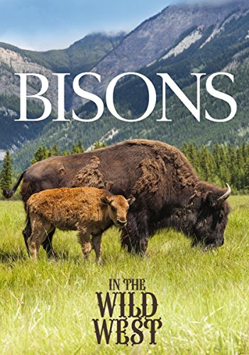 Bisons In The Wild West [DVD]