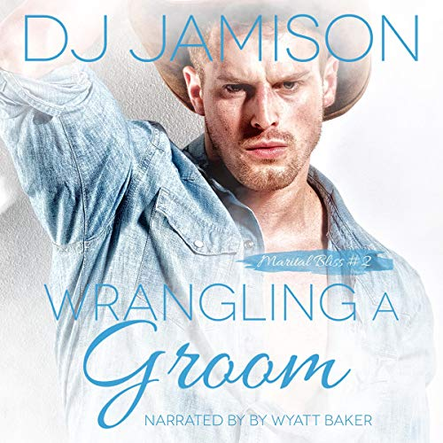 Wrangling a Groom  By  cover art