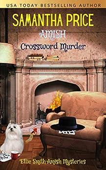 [Samantha Price]のAmish Crossword Murder (Ettie Smith Amish Mysteries Book 14) (English Edition)