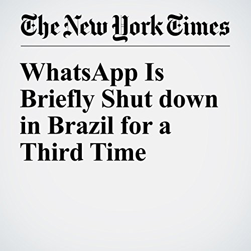WhatsApp Is Briefly Shut down in Brazil for a Third Time cover art