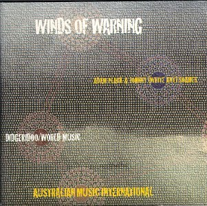 Winds of Warning: Didgeridoo / World Music