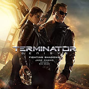 Fighting Shadows (From Terminator Genisys)