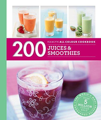 Hamlyn All Colour Cookery: 200 Juices & Smoothies: Hamlyn All Colour Cookbook (English Edition)
