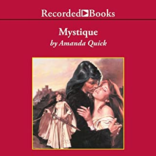 Mystique                   By:                                                                                                                                 Amanda Quick                               Narrated by:                                                                                                                                 Barbara Rosenblat                      Length: 12 hrs and 10 mins     329 ratings     Overall 4.4