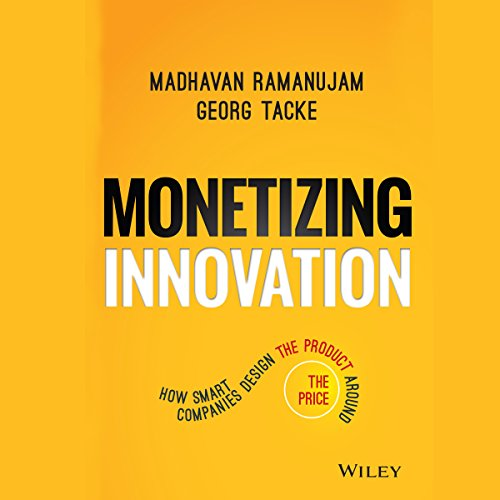 Monetizing Innovation audiobook cover art