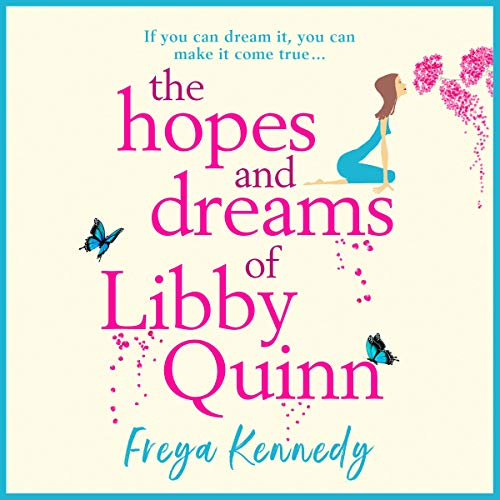 The Hopes and Dreams of Libby Quinn  By  cover art