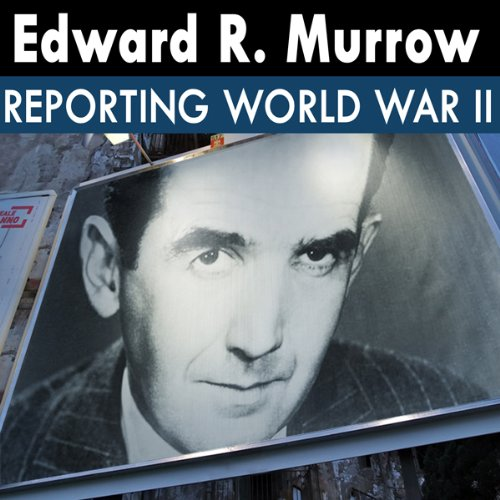 Edward R. Murrow: Radio Recordings audiobook cover art