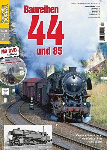 Baureihen 44 und 85 - mit Video-DVD - Eisenbahn Journal