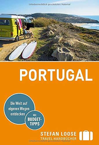 Stefan Loose Reiseführer Portugal: mit Reiseatlas (Stefan Loose Travel Handbücher)