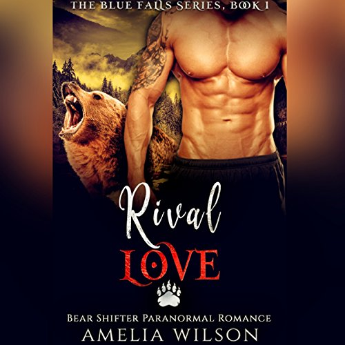 Rival Love: Bear Shifter Paranormal Romance audiobook cover art