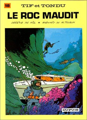 Tif et Tondu, tome 18 : Le Roc maudit