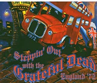 Steppin' Out with the Grateful Dead