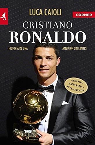 Cristiano Ronaldo: Historia de una ambición sin límites (Deportes (corner))