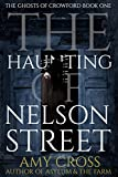 The Haunting of Nelson Street (The Ghosts of Crowford Book 1) (English Edition)