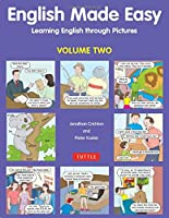 English Made Easy Volume Two: Learning English through Pictures